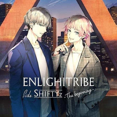 「ENLIGHTRIBE Side.SHIFTYz -The beginning-」ジャケット