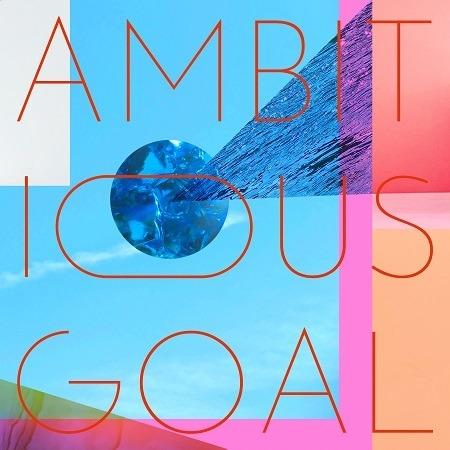 「AMBITIOUS GOAL」ジャケット写真